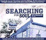 echange, troc Compilation - Searching For Soul : Rare & Classic Soul, Funk, Jazz From Michigan