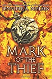 Mark of the Thief (Mark of the Thief, Book 1)