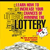 Learn How to Increase Your Chances of Winning the Lottery | [Richard Lustig]