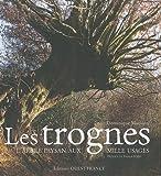 echange, troc Dominique Mansion - Les trognes : L'arbre paysan aux mille usages