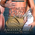 Must Love Breeches: A Time Travel Romance Audiobook by Angela Quarles Narrated by Mary Jane Wells