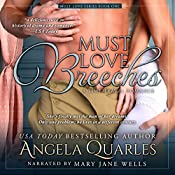 Must Love Breeches: A Time Travel Romance, Volume 1 | Angela Quarles