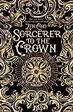 Sorcerer to the Crown (Sorcerer Royal 1)