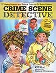 Crime Scene Detective: Using Science...