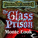 The Glass Prison Audiobook by Monte Cook Narrated by Chris Snelgrove