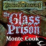 The Glass Prison | Monte Cook