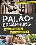 Pal�o-Ern�hrung f�r sportliche H�chstleistung