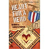Heart for a Hero ~ Ed Ditto