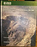 A Volcano Rekindled: the Renewed Eruption of Mount St. Helens, 2004-2006 (U.S. Geological Survey Professional Paper, 1750)