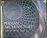 img - for Persian Architecture: The Triumph of Form and Color. book / textbook / text book