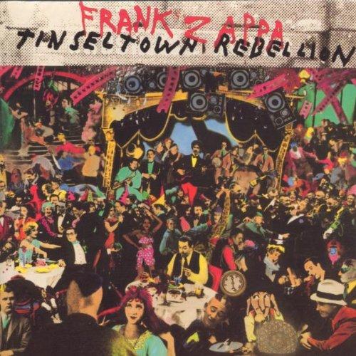 Frank Zappa - Tinseltown Rebellion - Zortam Music