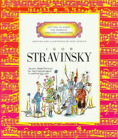 Igor Stravinsky (Getting to Know the World's Greatest Composers) PDF