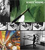 Remote Viewing: Invented Worlds in Recent Painting and Drawing (0874271487) by Sussman, Elisabeth