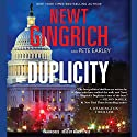 Duplicity: A Novel Audiobook by Newt Gingrich, Pete Earley Narrated by Robert Fass