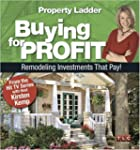 Property Ladder Buying for Profit: Re...