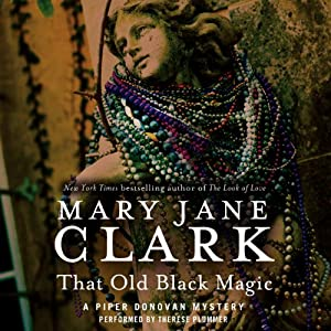 That Old Black Magic: A Wedding Cake Mystery, Book 4 | [Mary Jane Clark]
