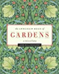 The Armchair Book of Gardens: A Misce...