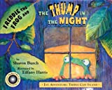 Freddie the Frog and the Thump in the Night: 1st Adventure: Treble Clef Island (Freddie the Frog Books) by Burch, Sharon, Freddie the Frog (2004) Hardcover