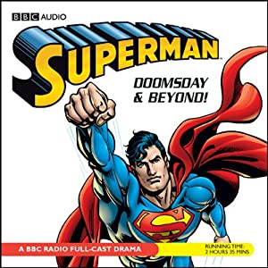 Superman: Doomsday and Beyond | [Dirk Maggs]