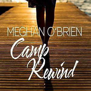Camp Rewind Hörbuch
