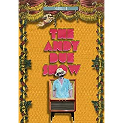 The Andy Due Show Series 1