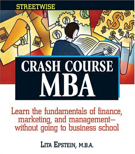Crash-Course MBA (Streetwise)