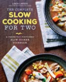 img - for The Complete Slow Cooking for Two: A Perfectly Portioned Slow Cooker Cookbook book / textbook / text book