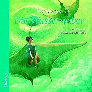Die Wasserweber (Die Wellenläufer 3) Hörbuch