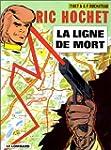 Ric Hochet, tome 23 : La Ligne de Mort