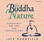 Your Buddha Nature: Teachings on the...