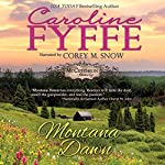 Montana Dawn: McCutcheon Family Series, Book 1 | Caroline Fyffe