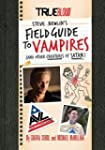 A Field Guide to Vampires: (And Other...