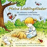 Meine Lieblingslieder - Die schönsten traditionellen Kinderlieder zum Mitsingen