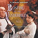 Bonfire of the Vanderbilts Audiobook by Gerald Everett Jones Narrated by Rebecca Roberts