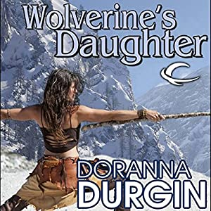Wolverine's Daughter Audiobook