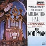 echange, troc  - Famous European Organs Adlington Hall