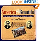 America the Beautiful: The Stirring True Story Behind Our Nation's Favorite Song