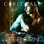 Reborn: Six Saviors, Book 3 | Carly Fall