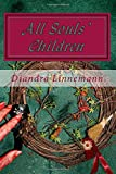 All souls children (Magic behind the mountains) (Volume 1)