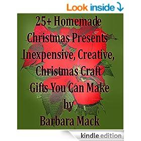 25+ Homemade Christmas Presents - Inexpensive, Creative, Christmas Craft Gifts You Can Make
