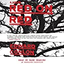 Red on Red: A Novel Audiobook by Edward Conlon Narrated by Mark Deakins