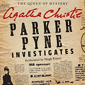 Parker Pyne Investigates: A Parker Pyne Collection | [Agatha Christie]