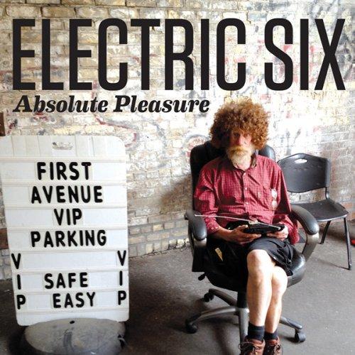Electric Six - Absolute Pleasure - Zortam Music