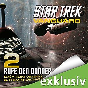 Star Trek. Rufe den Donner (Vanguard 2) Hörbuch