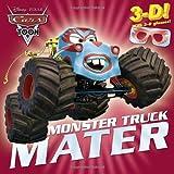 Monster Truck Mater (Disney/Pixar Cars) (3-D Pictureback)