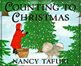 Counting to Christmas (0590271431) by Nancy Tafuri