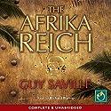The Afrika Reich Hörbuch von Guy Saville Gesprochen von: Richard Burnip