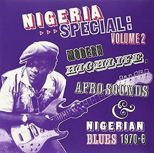 Vol. 2-Nigeria Special: Modern Highlife Afro-Sound [VINYL]