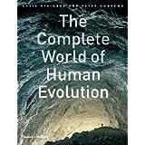 The Complete World of Human Evolution ~ Chris Stringer
