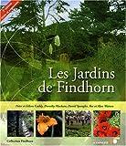 echange, troc Eileen Caddy, Peter Caddy, Dorothy Maclean, David Spangler, Collectif - Les Jardins de Findhorn